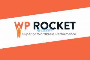WP-Rocket v3.9功能强大的WordPressh火箭缓存插件中文已激活